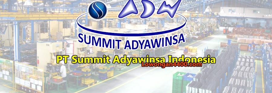 Lowongan Kerja PT. SAI (Summit Adyawinsa Indonesia) Karawang 2020