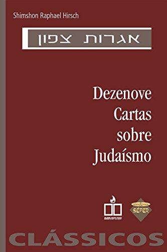 Dezenove cartas sobre judaísmo - Shimshon Raphael Hirsch