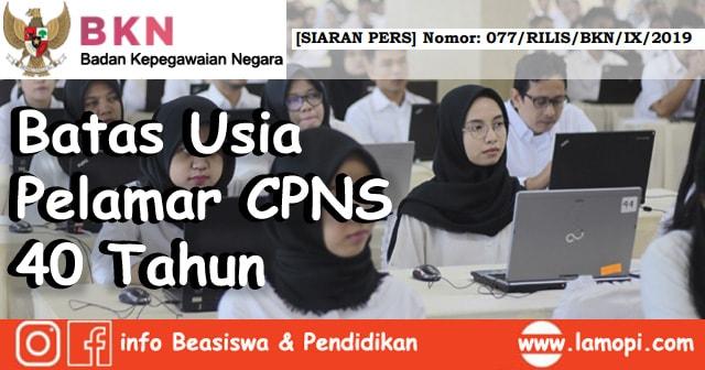 Siaran Pers BKN: Batas Usia Pelamar CPNS 2019 jadi 40 Tahun