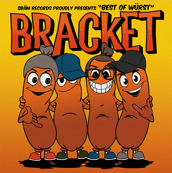 "Bracket stream new album ""Best Of Würst"""