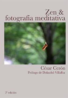 Zen & Fotografía Meditativa (2ª ed)