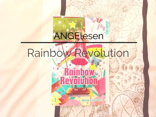 Review zum Manga Rainbow Revolution