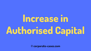 procedure for increase in authorised capital under companies act 2013