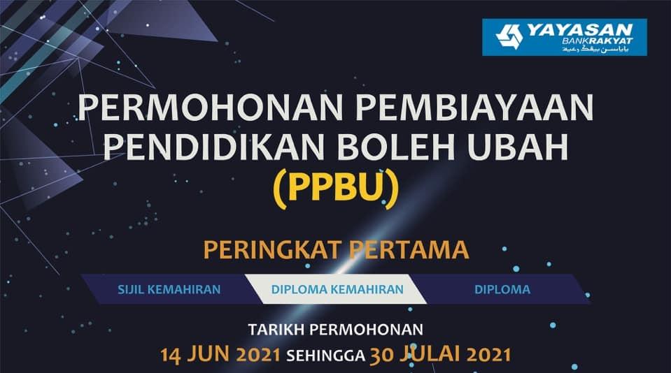 Permohonan Pembiayaan Pendidikan Boleh Ubah (PPBU) Bank Rakyat 2021 Online