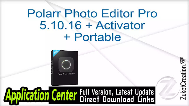 Polarr Photo Editor Pro 5.10.16 + Activator + Portable