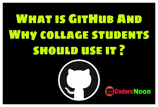 What is GitHub And Why collage students should use it ?