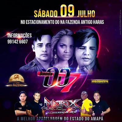 SÁBADO ( 09 JULHO ) NO ESTACIONAMENTO DO NA FAZENDA ANTIGO HARAS