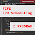 C Program to Simulate FCFS CPU Scheduling Algorithm (With Proper Comments to Understand the Logic)