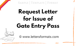 Application Letter for Issue of Gate Entry Pass