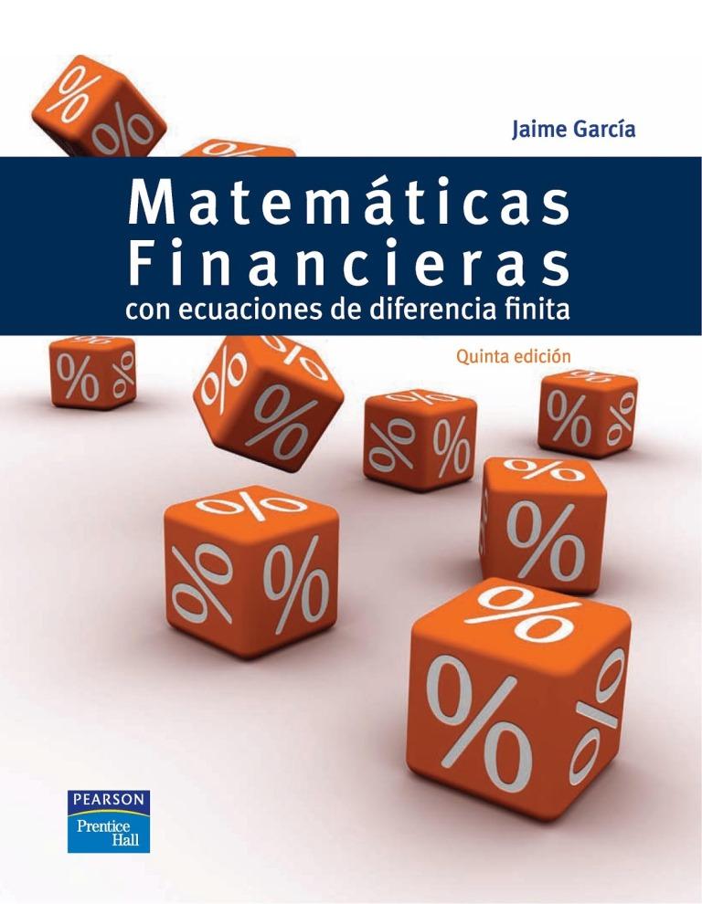 Matemáticas financieras: Con ecuaciones de diferencia finita, 5ta Edición – Jaime A. García