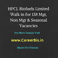 HPCL Biofuels Limited Walk in for 138 Mgt, Non Mgt & Seasonal Vacancies