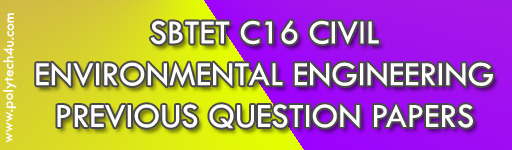 SBTET C16 ENVIRONMENTAL ENGINEERING PREVIOUS QUESTION PAPERS CIVIL