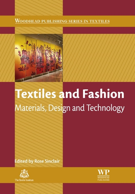 Textiles and Fashion: Materials, Design and Technology