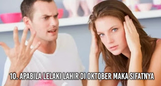 Apabila lelaki lahir di Oktober maka sifatnya