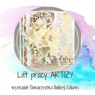 http://tdz-wyzwaniowo.blogspot.com/2017/06/lift-kartki-artizy.html