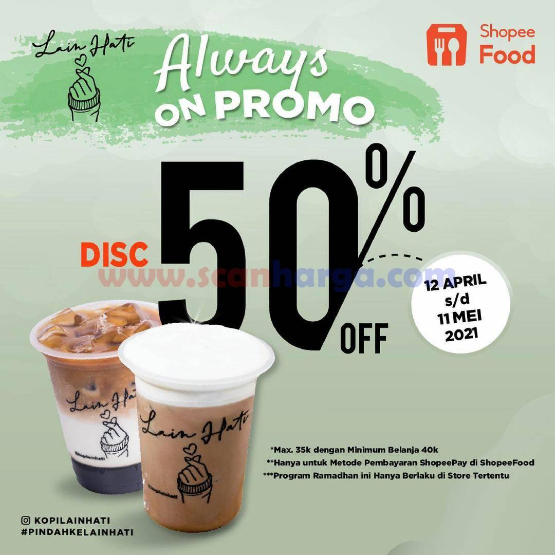 Promo KOPI LAIN HATI – DISKON 50% via ShopeeFood