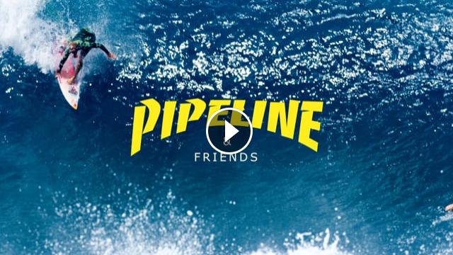Pipeline Friends