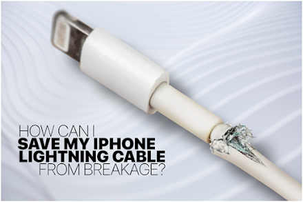 How Can I Save My iPhone Lightning Cable from Breakage?