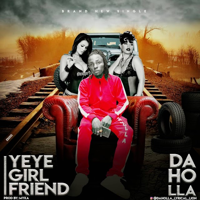 [Music] Daholla – Yeye Girlfreind