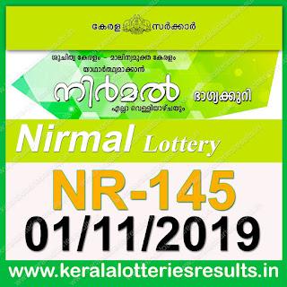 """KeralaLotteriesresults.in, """"kerala lottery result 01 11 2019 nirmal nr 145"""", nirmal today result : 1-11-2019 nirmal lottery nr-145, kerala lottery result 1-11-2019, nirmal lottery results, kerala lottery result today nirmal, nirmal lottery result, kerala lottery result nirmal today, kerala lottery nirmal today result, nirmal kerala lottery result, nirmal lottery nr.145 results 01-11-2019, nirmal lottery nr 145, live nirmal lottery nr-145, nirmal lottery, kerala lottery today result nirmal, nirmal lottery (nr-145) 1/11/2019, today nirmal lottery result, nirmal lottery today result, nirmal lottery results today, today kerala lottery result nirmal, kerala lottery results today nirmal 1 11 19, nirmal lottery today, today lottery result nirmal 1-11-19, nirmal lottery result today 1.11.2019, nirmal lottery today, today lottery result nirmal 01-11-19, nirmal lottery result today 1.11.2019, kerala lottery result live, kerala lottery bumper result, kerala lottery result yesterday, kerala lottery result today, kerala online lottery results, kerala lottery draw, kerala lottery results, kerala state lottery today, kerala lottare, kerala lottery result, lottery today, kerala lottery today draw result, kerala lottery online purchase, kerala lottery, kl result,  yesterday lottery results, lotteries results, keralalotteries, kerala lottery, keralalotteryresult, kerala lottery result, kerala lottery result live, kerala lottery today, kerala lottery result today, kerala lottery results today, today kerala lottery result, kerala lottery ticket pictures, kerala samsthana bhagyakuri"""