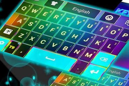 Cara Gampang Menciptakan Keyboard Android Menjadi Berwarna Keren