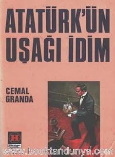 Cemal Granda - Atatürkün Uşağı İdim