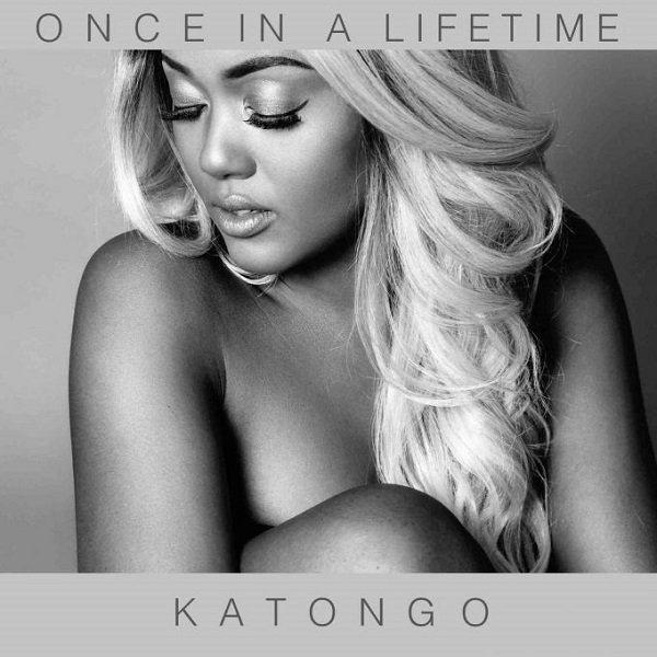 DOWNLOAD MUSIC : Katongo – Once In A Lifetime