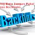 Blog Baru Jangan Pakai Jasa Backlinks