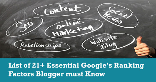 List of 21+ Essential Google's Ranking Factors Blogger must Know