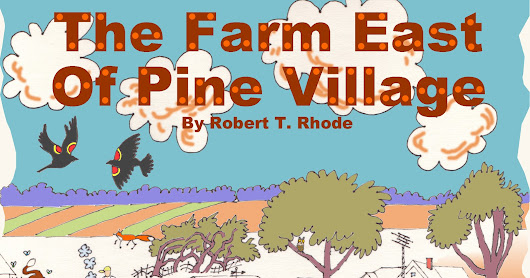 1. The Fifth Grade ... THE FARM EAST OF PINE VILLAGE