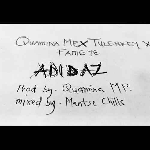 Quamina MP – Adidaz ft. Tulenkey & Fameye (Prod. By Quamina MP)