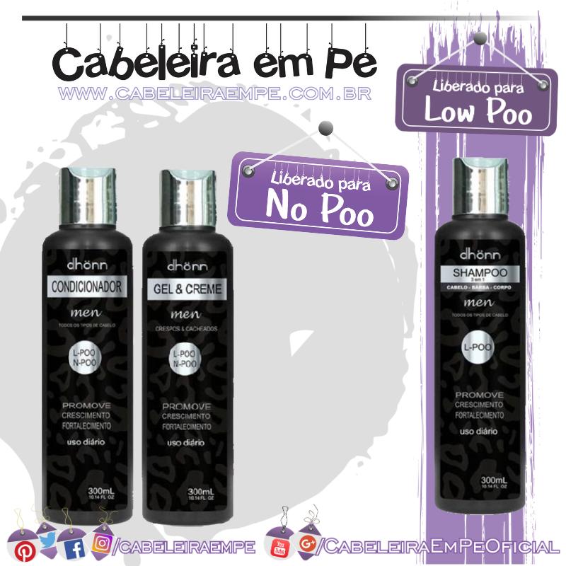 Shampoo (Low Poo) Condicionador e Gel Creme (liberados para No Poo) Men - Dhönn