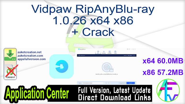 Vidpaw RipAnyBlu-ray 1.0.26 x64 x86 + Crack