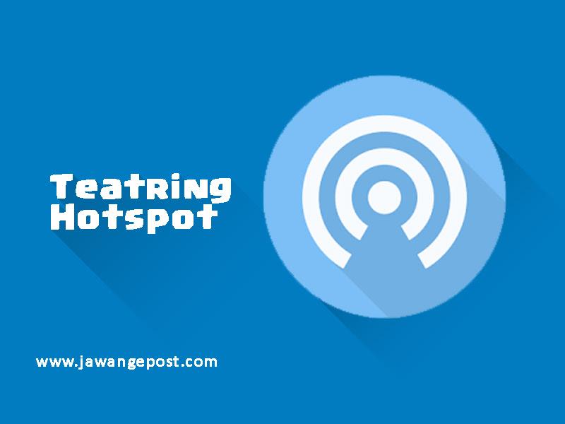 Tetring Hotspot Smartphone Anda Terasa Lelet di Laptop Atau Komputer? Ini solusinya