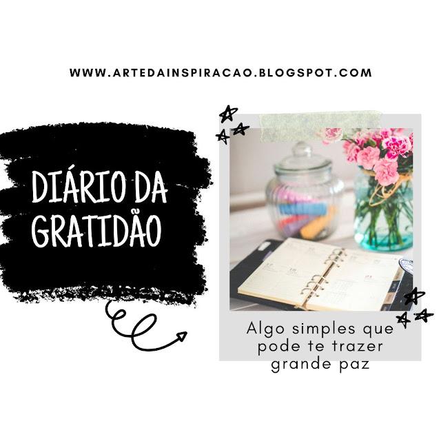 Diário da Gratidão, uma dica para te ajudar com sua vida e saúde mental.