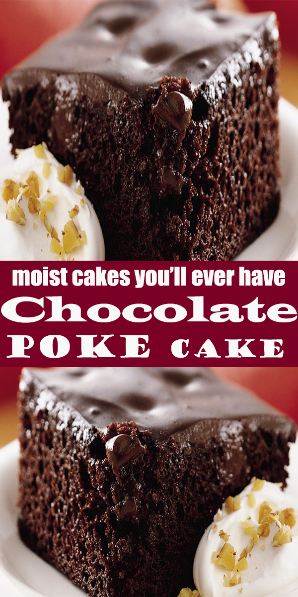 Chocolate Poke Cake #Chocolate #Poke #Cake #dessert #ChocolatePokeCake