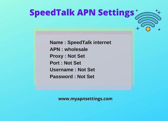 SpeedTalk APN Settings 2020 for your device