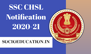 SSC CHSL Notification 2020-21 Released @ssc.nic.in