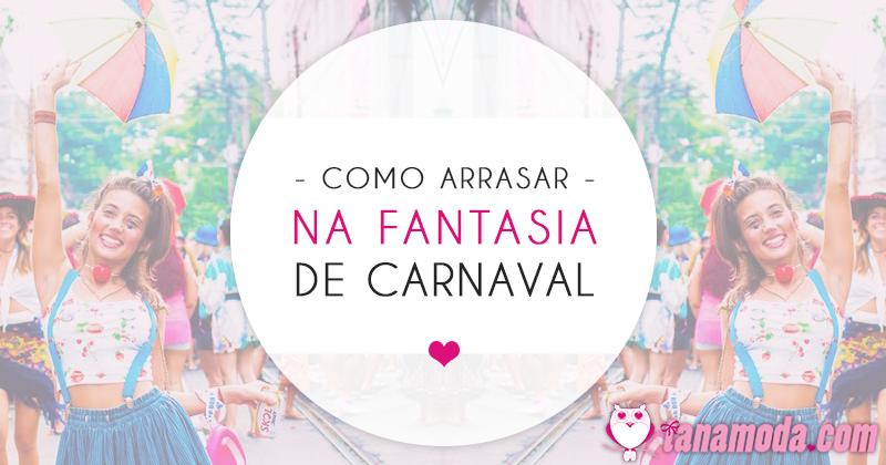Como Arrasar na Fantasia de Carnaval