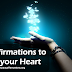10 Affirmations to Heal your Heart - Video
