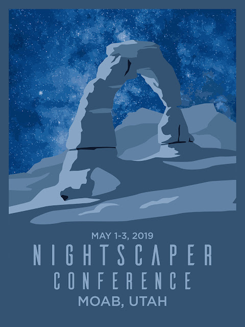 NightScaper Conference scheduled for May 1-3, 2019 in Moab, Utah