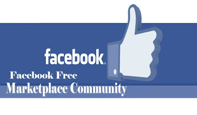 Facebook Free Marketplace Community - How to Qualify To Use Facebook Marketplace