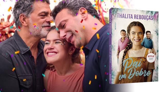 Pai em Dobro: o filme brasileiríssimo da Netlix virou livro