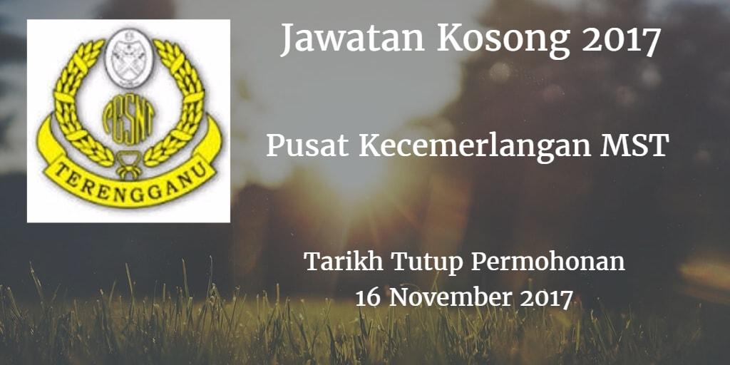 Jawatan Kosong Pusat Kecemerlangan MST 16 November 2017