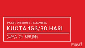 Paket Internet Murah Telkomsel 1GB/30 Hari Cuma 25 ribu, Mau?