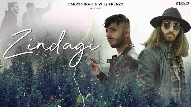 Zindagi song Lyrics - CarryMinati
