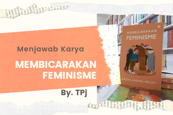 Menjawab Karya Membicarakan Feminisme