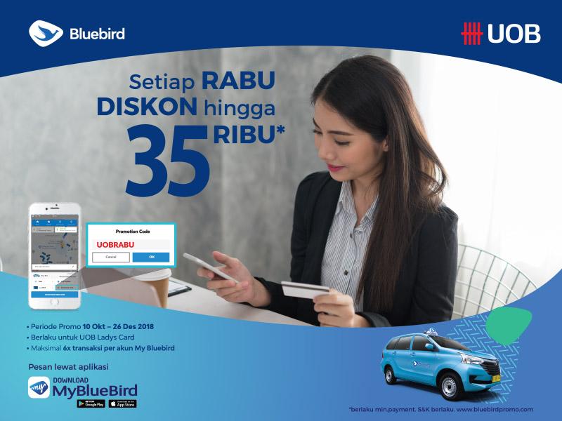 BlueBird - Voucher Promo Diskon s.d 35 Ribu Pakai UOB Lady's Card (s.d 26 Des 2018)