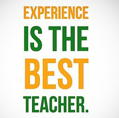 Experience is the best teacher in hindi