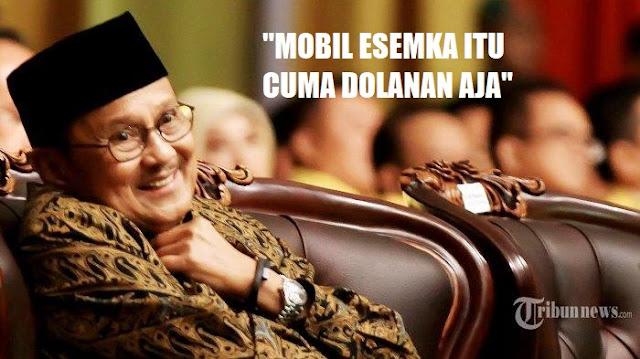 "Tahun 2012 Silam, BJ. Habibie Ingatkan Mobil Esemka Cuma ""Dolanan"""